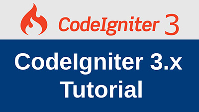 CodeIgniter 3.x Tutorial
